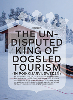 The Undisputed King of Dogsled Tourism