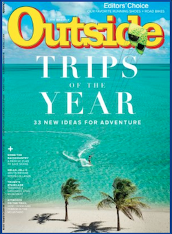 Trips of the Year, Best Trips, Outside,